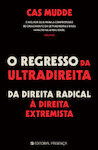 REGRESSO DA ULTRADIREITA (O)