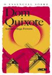 O Essencial sobre Dom Quixote - eBook