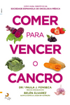 Comer Para Vencer o Cancro - eBook