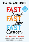 Fast Food, Fast Life, Fast Cancer - eBook