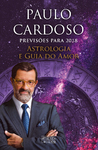 Astrologia e Guia do Amor - Previsões Para 2018 - eBook