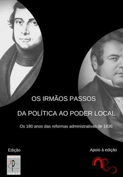 Os Irmãos Passos – Da Política Ao Poder Local - eBook